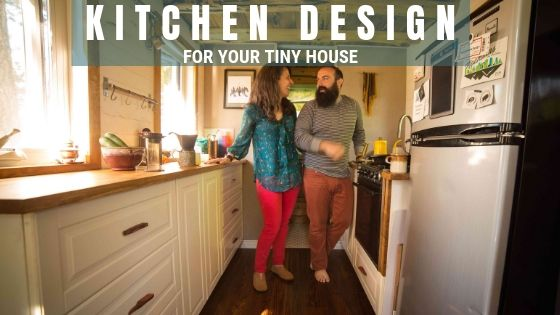 Tiny House Expedition 10 Amazing Tiny Home Kitchen Design Ideas You Will Love