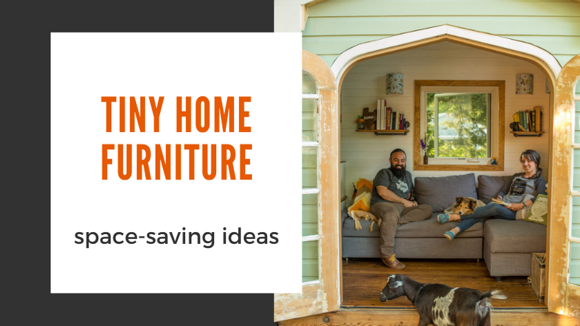 Tiny House Expedition Space Saving Furniture To Get The Most Of Your Tiny Home