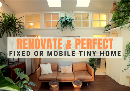 Best Renovations for Tiny Homes