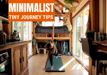 Best Utilize Your Tiny House for an Amazing Minimalist Journey