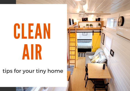 Clean Air In Your Tiny House