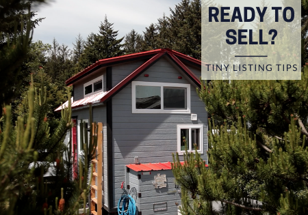 How to Sell Your Tiny House Fast
