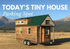 Today's Tiny House Parking Spot
