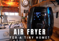 air fryer review_tiny house kitchen