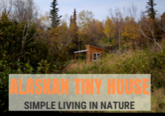 alaska tiny house living