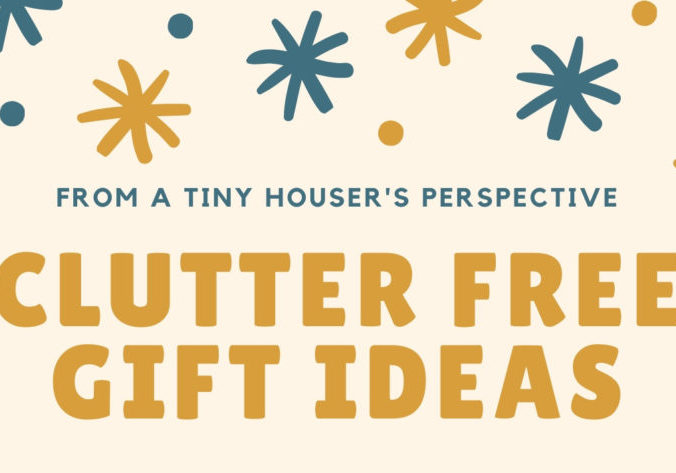 clutter free gifts_tiny house_blog