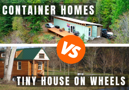 container homes vs tiny houses on wheels