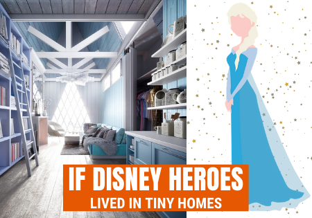 if disney heroes lived in tiny homes