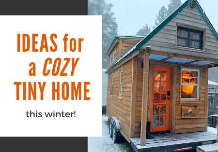keep your tiny house cozy this winter