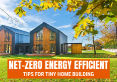 net zero energy efficient tiny homes