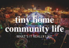 tiny home community life