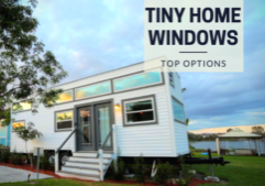 tiny home window options
