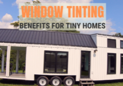 tiny home window tinting
