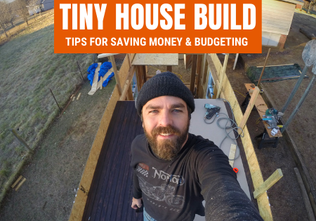 tiny house build budgeting