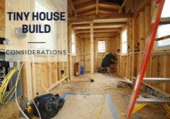 tiny house build considerations