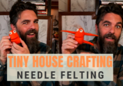 tiny house crafting_needle felting