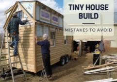 tiny house mistakes