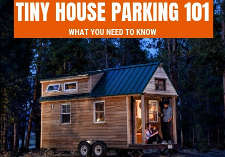 tiny house parking 101