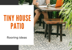 tiny house patio flooring