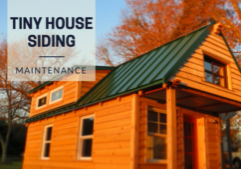 tiny house siding Maintenance